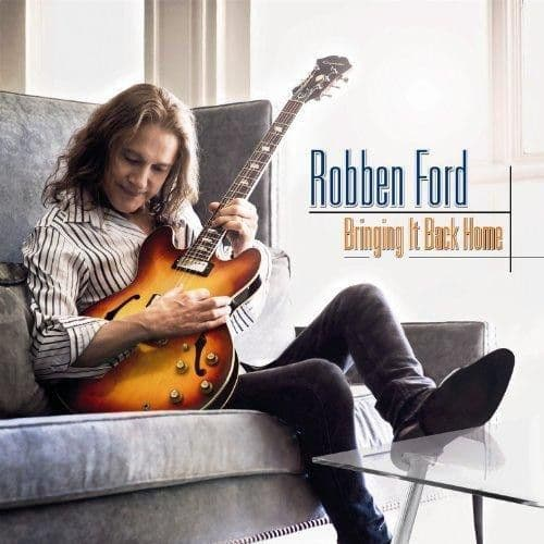 Robben Ford<br>Bringing It Back Home<br>CD